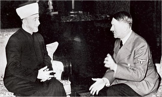 Haj Amin al-Husseini, the Grand Mufti of Jerusalem with Adolph Hitler (courtesy of Google Images)